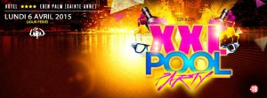 xxl pool party 6 AVRIL 2015 baniere